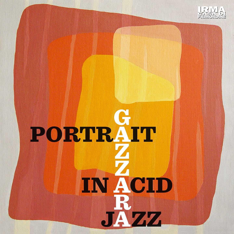 Gazzara_PortraitInAcidJazz_cover2